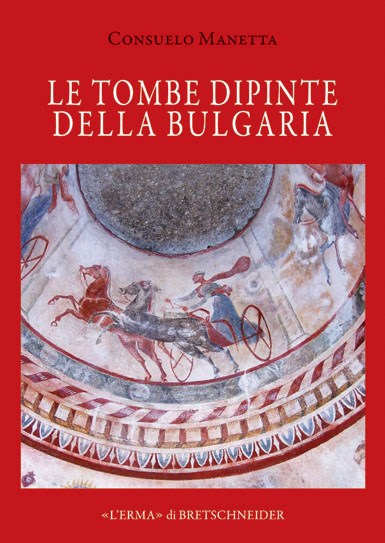 Le tombe dipinte della Bulgaria - The Painted Tombs of Bulgaria
