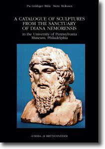 A Catalogue of Sculptures from the Sanctuary of Diana Nemorensis in the University of Pennsylvania Museum, Philadelphia.