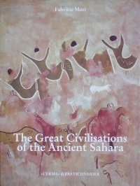 Great Civilisations of the ancient Sahara (The).