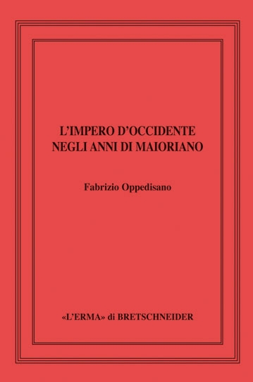 Impero d'Occidente negli anni di Maioriano (L').