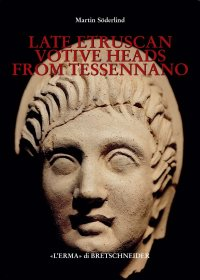 Late Etruscan Votive Heads from Tessennano.