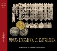 Minima Epigraphica et Papyrologica. Anno XII-XV. 2009-2012 fasc. 14-17.