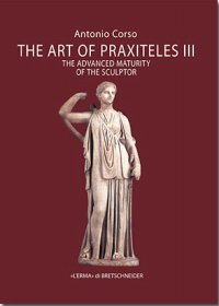 The Art of Praxiteles III
