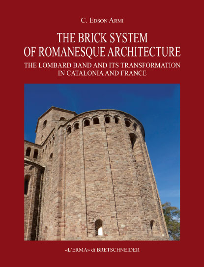 The Brick System of Romanesque Architecture.