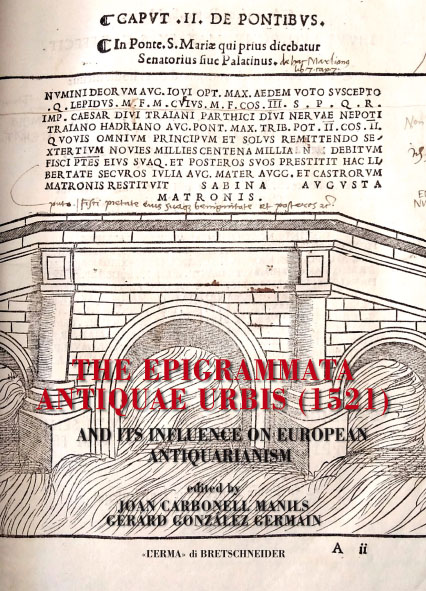 The Epigrammata Antiquae Urbis (1521) and Its Influence on European Antiquarianism
