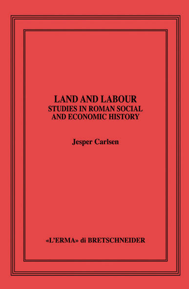 Land and Labour. Studies in Roman Social and Economic History.
